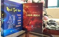 """Khám phá những bí ẩn của nền văn minh Đông phương qua """"Tìm về cội nguồn Kinh dịch"""" và """"Minh triết Việt trong văn minh Đông phương"""""""