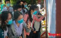 """Hơn 12.500 thí sinh tại Huế sẵn sàng cho cuộc """"vượt vũ môn đặc biệt"""""""