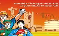 Tuyên truyền kỷ niệm Ngày Cách mạng tháng Tám thành công và Ngày Quốc khánh Việt Nam