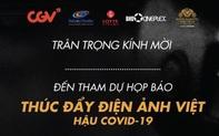 """Họp báo """"Thúc đẩy điện ảnh Việt hậu Covid-19"""""""