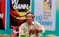 Nhà văn - chiến sĩ Vũ Hạnh: cuộc đời và văn nghiệp của ông chính là một biểu tượng đẹp của tinh thần văn hóa dân tộc
