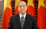 Thủ tướng Nguyễn Xuân Phúc gửi thông điệp tới Hội nghị Thượng đỉnh trực tuyến về biến đổi khí hậu
