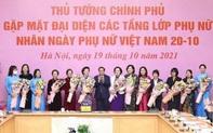 Thủ tướng: Truyền thống nhân hậu, đảm đang, trí tuệ và cống hiến luôn tỏa sáng trong mỗi người phụ nữ Việt Nam