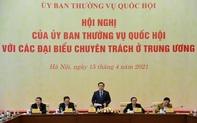 Chủ tịch Quốc hội Vương Đình Huệ chủ trì hội nghị của Ủy ban Thường vụ Quốc hội với đại biểu chuyên trách ở Trung ương