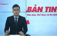 Bản tin truyền hình số 175: Quyết liệt hành động đưa ngành VHTTDL từng bước phát triển