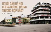 Người dân Hà Nội chỉ ra ngoài trong trường hợp nào theo Chỉ thị 16?