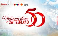 """Tổ chức trực tuyến """"Những ngày Việt Nam ở Thụy Sĩ 2021"""""""