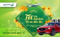 Cơ hội trúng ngay xe sang khi bay Tết cùng Bamboo Airways