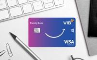 Lần đầu tiên, VIB hợp tác Visa ra mắt thẻ tín dụng đồng hành cùng con