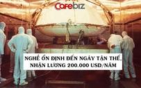 Cảnh sát bảo vệ hành tinh: Việc nhẹ lương cao, ổn định đến ngày tận thế, nhận 200.000 USD/năm từ NASA