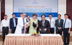 Vinmec hướng đến mục tiêu bệnh viện an toàn nhất Đông Nam Á về gây mê phẫu thuật