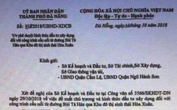 """Sốc: Tung văn bản giả mạo Chủ tịch Đà Nẵng để """"thổi"""" giá đất"""