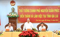 """Thủ tướng đánh giá cao ước mơ """"ước mơ tự cân đối được ngân sách, không để Trung ương trợ cấp mãi"""" của Gia Lai"""