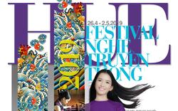 Festival nghề truyền thống Huế 2019 – Tinh hoa nghề Việt