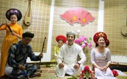 Hướng tới trình UNESCO công nhận Ca Huế là di sản văn hóa phi vật thể của nhân loại