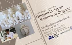 Biến ảo cùng nghệ thuật xếp giấy với Giáo sư Nhật Mitani Jun