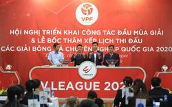 Bốc thăm, xếp lịch thi đấu các Giải bóng đá chuyên nghiệp Quốc gia 2020