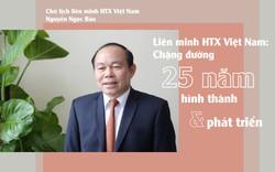 Liên minh HTX Việt Nam: Chặng đường 25 năm hình thànhvà phát triển