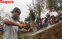 Độc đáo hội thi chẻ đá mồ côi ở Quảng Trị