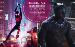 Tương lai của những siêu anh hùng da màu trên màn ảnh