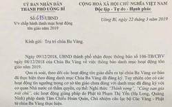 Quảng Ninh: Yêu cầu chùa Ba Vàng chấm dứt ngay các chương trình không có trong danh mục hoạt động tôn giáo 2019