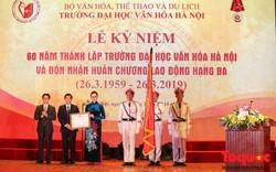 Trường Đại học Văn hóa Hà Nội kỷ niệm 60 năm ngày thành lập và đón nhận Huân chương Lao động hạng Ba