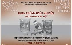 Chiêm ngưỡng tinh hoa nghề Việt dưới triều Nguyễn