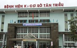 Bé 7 tuổi tử vong trong quá trình điều trị: Bệnh viện K đình chỉ một Phó khoa