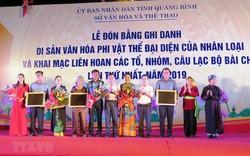 Quảng Bình: Đón bằng UNESCO ghi danh Nghệ thuật Bài Chòi