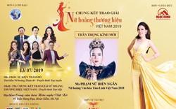 Hà Nội thanh tra việc tổ chức Chung kết và trao giải Nữ hoàng thương hiệu Việt Nam 2019
