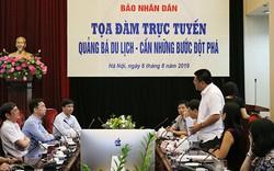 Quảng bá du lịch Việt Nam: Cần những bước đột phá  gì?