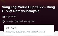 Vé loại 1 trận Việt Nam- Malaysia hết trong