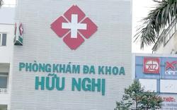 Phát hiện nhiều sai phạm tại Phòng khám Đa khoa Hữu Nghị