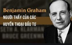 [Quy tắc đầu tư vàng] Benjamin Graham và bài học áp dụng từ người chồng giỏi để trở thành nhà đầu tư chiến thắng thị trường.