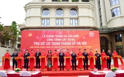 Khánh thành và gắn biển công trình trụ sở cơ quan Thành ủy Hà Nội