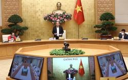 Tổ công tác của Thủ tướng rà soát, kiến nghị sửa đổi ngay những văn bản để ứng phó, giảm thiểu tác động của dịch COVID-19