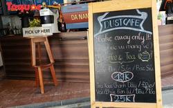 Đà Nẵng cho phép các cơ sở kinh doanh ăn uống được hoạt động trở lại từ 0 giờ ngày 16/4 theo hình thức bán online và bán mang về, không phục vụ tại chỗ