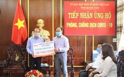 Quảng Nam tiếp nhận hơn 3,4 tỷ đồng từ các tập thể, cá nhân, doanh nghiệp…ủng hộ phòng, chống dịch Covid-19