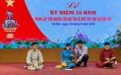 Viện nghiên cứu Bảo tồn và Phát huy văn hóa dân tộc tổ chức kỷ niệm 20 năm thành lập