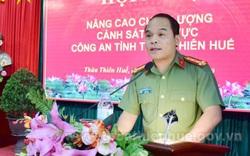 Giám đốc Công an tỉnh Thừa Thiên Huế được bầu giữ chức Phó Bí thư Tỉnh ủy