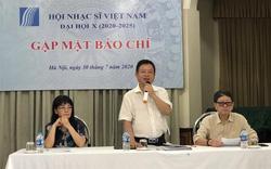 Hội Nhạc sĩ Việt Nam chuẩn bị tổ chức Đại hội Đại biểu toàn quốc nhiệm kỳ 2020-2025