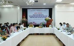 Hội thảo phục vụ xây dựng Đề án