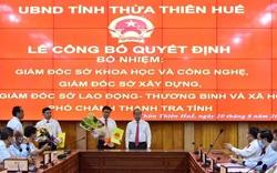 Thừa Thiên Huế công bố quyết định điều động, bổ nhiệm lãnh đạo chủ chốt của 4 sở, ngành