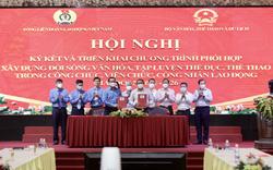 Ký kết chương trình phối hợp giữa Bộ VHTTDL và Tổng Liên đoàn Lao động Việt Nam giai đoạn 2021-2026