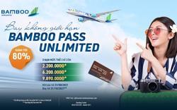 Thoả sức vi vu hè với thẻ bay không giới hạn Bamboo Pass Unlimited của Bamboo Airways