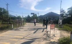 Ghi nhận 2 ca mắc COVID-19 mới, Thừa Thiên Huế phong tỏa 5 thôn