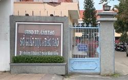 Hàng loạt sai phạm về công tác cán bộ tại Sở GDĐT Cần Thơ