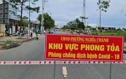 Từ 0h ngày 8/7, 5 địa phương ở Quảng Ngãi giãn cách xã hội theo Chỉ thị 16; Quảng Bình thành lập bệnh viện dã chiến
