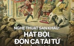 Tư liệu quý về Hát bội, đờn ca tài tử, cải lương ở Sài Gòn và Nam Kỳ