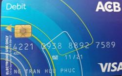 Ngân hàng ACB nói gì khi thẻ Visa của khách hàng ở Việt Nam bị rút tiền ở Indonesia?